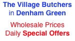 Village Butchers in Denham Green, fresh meat fruit and vegetables